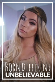 Born Different The Unbelievable Collection - S01:E01 - Face the Change