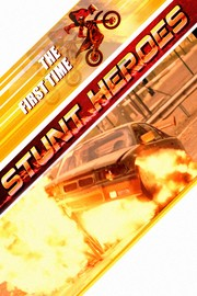 Stunt Heroes - S01:E05 - The First Time