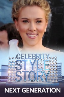Celebrity Style Story Next Generation