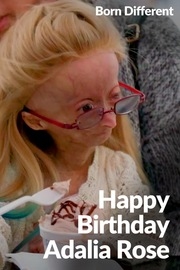 Born Different The Unstoppable Collection - S01:E08 - Happy Birthday Adalia Rose
