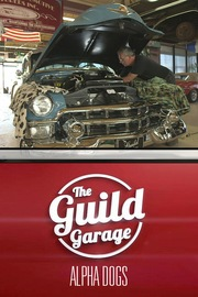 The Guild Garage - S01:E04 - Alpha Dogs