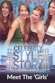 Celebrity Style Story Next Generation - S01:E06 - Meet the 'The Girls'