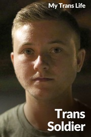 My Trans Life - S01:E08 - Trans Soldier