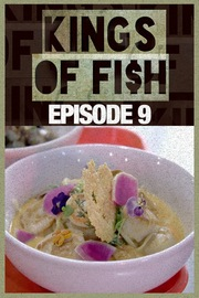 Kings of Fish - S01:E09 - Hooked: Go Fishes!