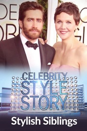 Celebrity Style Story Hollywood Glam - S01:E09 - Stylish Siblings