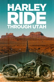 A Harley Ride Through Utah - S01:E01