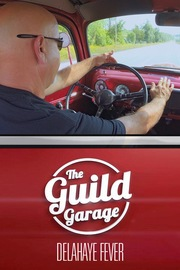The Guild Garage - S01:E05 - Delahaye Fever