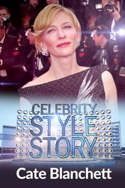 Celebrity Style Story Hollywood Glam - S01:E08 - Cate Blanchett