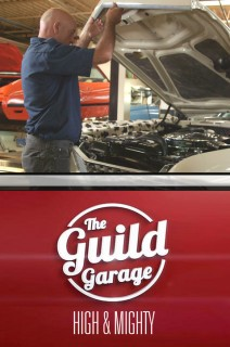 The Guild Garage - S01:E03 - High and Mighty