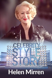 Celebrity Style Story Hollywood Glam - S01:E04 - Helen Mirren