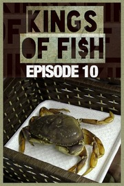 Kings of Fish - S01:E10 - Hooked:  The Kings Take the Kitchen