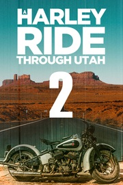 A Harley Ride Through Utah - S01:E02