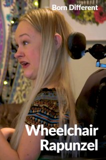 Born Different The Unforgettable Collection - S01:E04 - Wheelchair Rapunzel