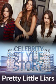 Celebrity Style Story Next Generation - S01:E13 - Pretty Little Liars