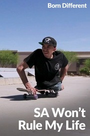 Born Different The Unbelievable Collection - S01:E07 - SA Won't Rule My Life