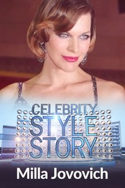 Celebrity Style Story Hollywood Glam - S01:E12 - Milla Jovovich