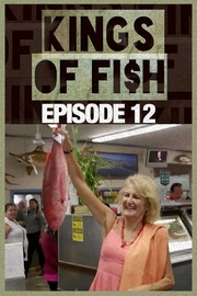 Kings of Fish - S01:E12 - Rise Up! Kingdom Come