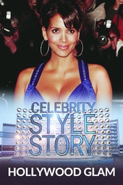 Celebrity Style Story Hollywood Glam - S01:E01 - Halle Berry