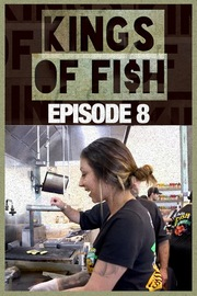 Kings of Fish - S01:E08 - Some Seas Change, Some Seas Stay the Same