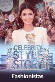 Celebrity Style Story Next Generation - S01:E05 - Fashionistas
