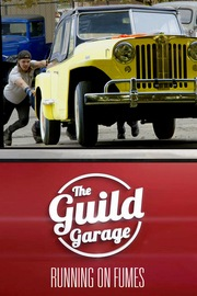 The Guild Garage - S01:E12 - Running on Fumes