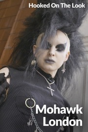 Hooked on the Look - S01:E04 - Mohawk London