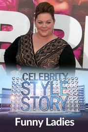 Celebrity Style Story Red Carpet - S01:E03 - Funny Ladies