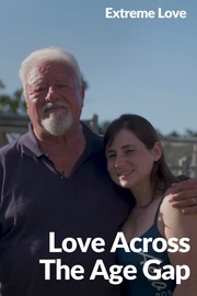 Extreme Love - S01:E03 - Love Across the Age Gap