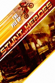 Stunt Heroes - S01:E11 - The Pile-Up