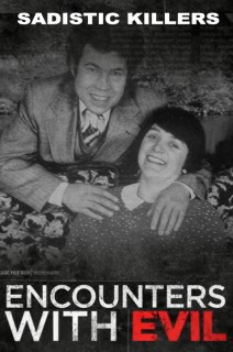 Encounters With Evil - S01:E09 - Sadistic Killers